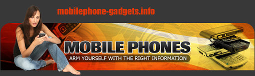 Cell phones , Mobile phones Info